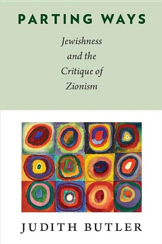 9780231517959: Parting Ways: Jewishness and the Critique of Zionism