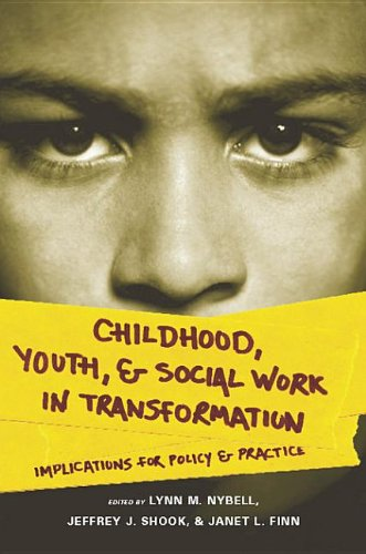 9780231518529: Childhood, Youth, and Social Work in Transformation: Implications for Policy and Practice