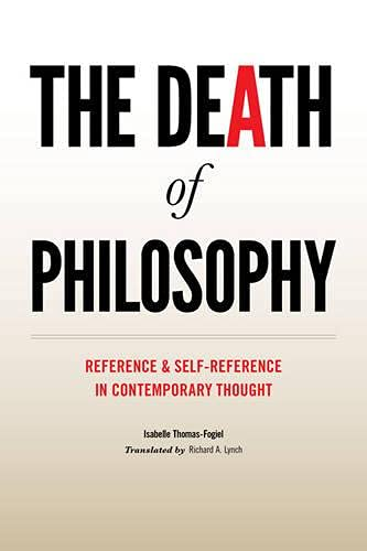 9780231519632: The Death of Philosophy: Reference and Self-reference in Contemporary Thought