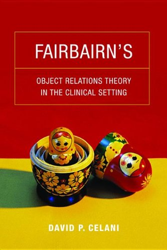 9780231520232: Fairbairn's Object Relations Theory in the Clinical Setting