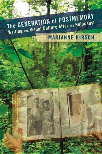 9780231526272: The Generation of Postmemory: Writing and Visual Culture After the Holocaust