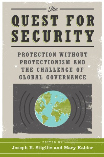 9780231527651: The Quest for Security: Protection Without Protectionism and the Challenge of Global Governance