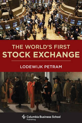 9780231537322: The World's First Stock Exchange (Columbia Business School Publishing)