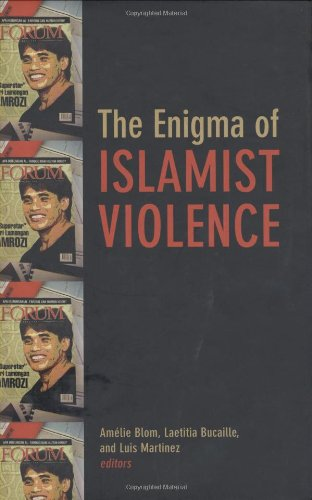 9780231700023: The Enigma of Islamist Violence