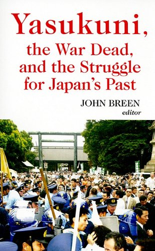9780231700436: Yasukuni, the War Dead, and the Struggle for Japan's Past (Columbia/Hurst)