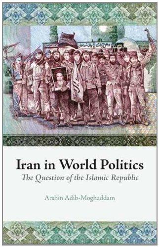 9780231700474: Iran in World Politics: The Question of the Islamic Republic (Columbia/Hurst)