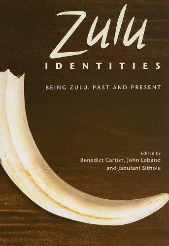 9780231700597: Zulu Identities: Being Zulu, Past and Present (Columbia/Hurst)
