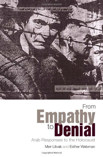9780231700740: From Empathy to Denial: Arab Responses to the Holocaust (Columbia/Hurst)