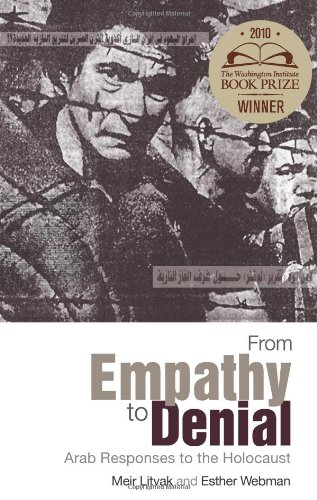 9780231700757: From Empathy to Denial: Arab Responses to the Holocaust (Columbia/Hurst)