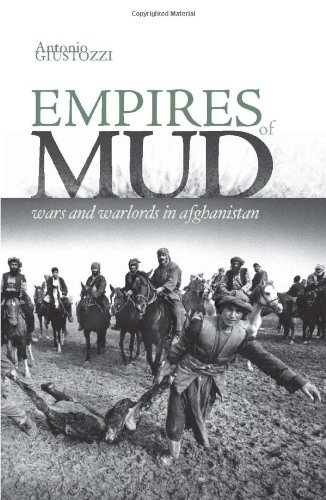 9780231700801: Empires of Mud: Wars and Warlords in Afghanistan