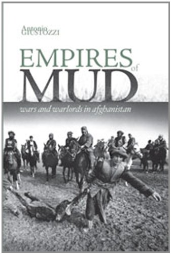 9780231700818: Empires of Mud: Wars and Warlords in Afghanistan (Columbia/Hurst)