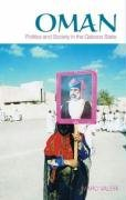 9780231700887: Oman: Politics and Society in the Qaboos State (Columbia/Hurst)