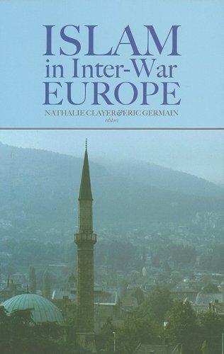 9780231701006: Islam in Inter-War Europe