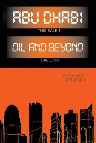 9780231701075: Abu Dhabi: Oil and Beyond (Columbia/Hurst)