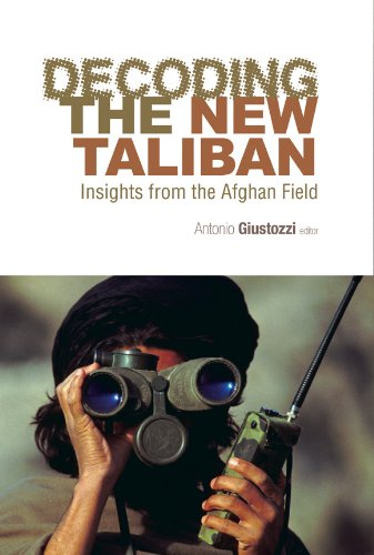 9780231701136: Decoding the New Taliban: Insights from the Afghan Field