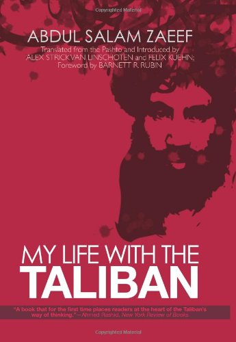 9780231701488: My Life with the Taliban (Columbia/Hurst)