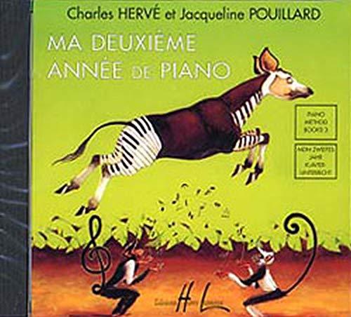9780231701716: HERVE Charles / POUILLARD Jacqueline : Ma deuxième année de piano