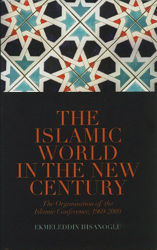 9780231701822: The Islamic World in the New Century: The Organisation of Islamic Conference