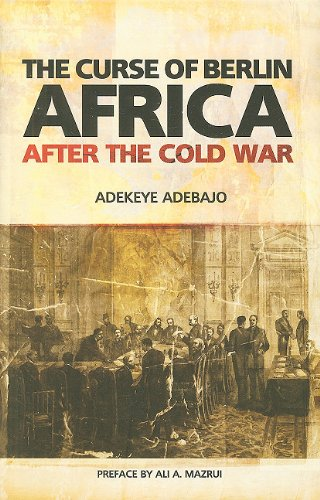 9780231702003: The Curse of Berlin: Africa After the Cold War