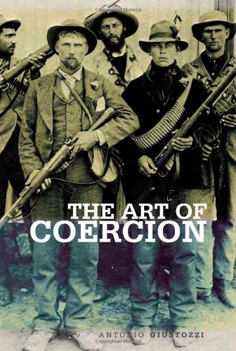 9780231702409: The Art of Coercion: The Primitive Accumulation and Management of Coercive Power (Columbia/Hurst)
