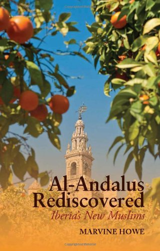 9780231702744: Al-Andalus Rediscovered: Iberia's New Muslims (Columbia/Hurst)