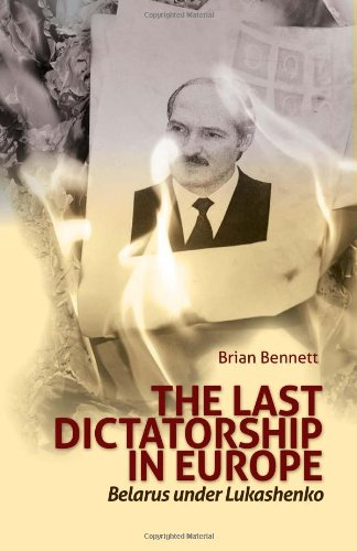 9780231702805: The Last Dictatorship in Europe: Belarus Under Lukashenko