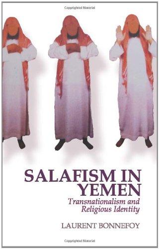 9780231702966: Salafism in Yemen: Transnationalism and Religious Identity (Columbia/Hurst)