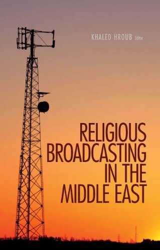 Religious Broadcasting in the Middle East (Columbia/Hurst)