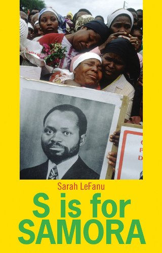 9780231703369: S is for Samora: A Lexical Biography of Samora Machel and the Mozambican Dream (Columbia/Hurst)