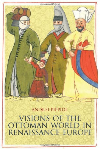 9780231703789: Visions of the Ottoman World in Renaissance Europe (Columbia/Hurst)