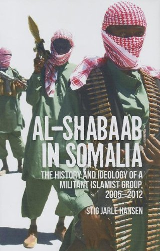 9780231703987: Al Shabaab in Somalia: The History and Ideology of a Militant Islamist Group, 2005-2012