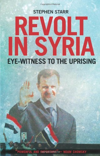 9780231704205: Revolt in Syria: Eye-Witness to the Uprising