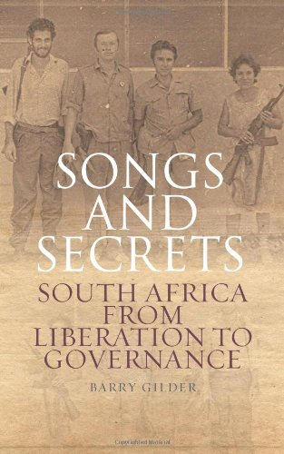 9780231704267: Songs and Secrets: South Africa from Liberation to Governance (Columbia/Hurst)