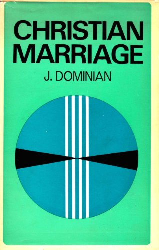 9780232483833: Christian Marriage:The Challenge of Change