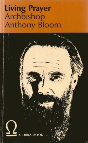 Living Prayer (Librabook): Bloom, Anthony