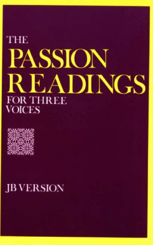 9780232511727: The Passion Readings for Three Voices: Jerusalem Bible Version