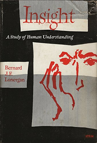 9780232511741: Insight: A Study of Human Understanding