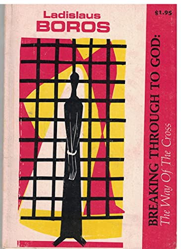 9780232512229: Breaking Through to God: A Way of the Cross