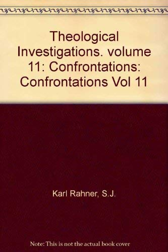 9780232512489: Theological Investigations, Volume XI 11. Confrontations