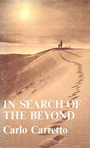 In Search of the Beyond: Carlo Carretto