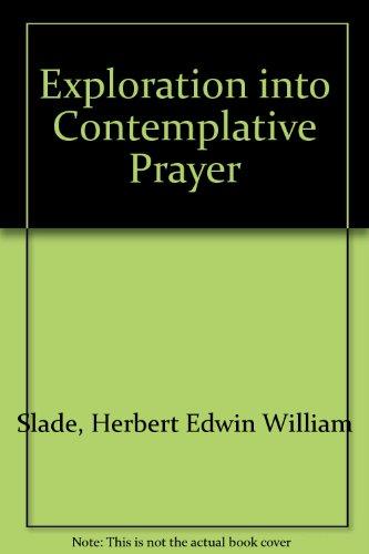 9780232513325: Exploration into Contemplative Prayer