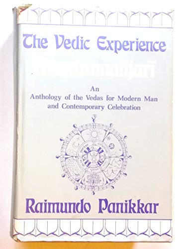9780232513394: The Vedic experience: Mantramañjari : an anthology of the Vedas for modern man and contemporary celebration