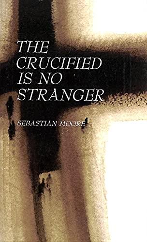 9780232513752: Crucified Jesus Is No Stranger