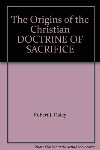 9780232514070: The Origins of the Christian DOCTRINE OF SACRIFICE