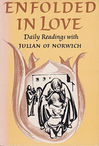9780232514858: Enfolded in Love: Daily Readings with Julian of Norwich