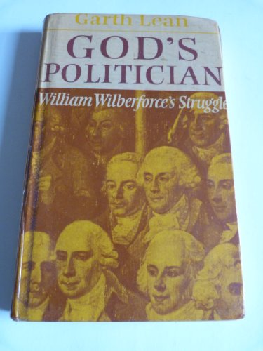 9780232515053: God's Politician: William Wilberforce's Struggle