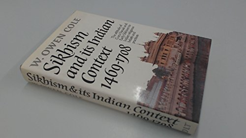 Sikhism and Its Indian Context: The Attitude of Guru Nanak and Early Sikhism to Indian Religious ...