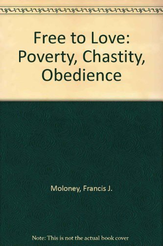 9780232515183: Free to Love: Poverty, Chastity, Obedience