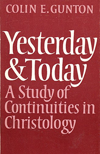9780232515312: Yesterday and Today: Study of Continuities in Christology