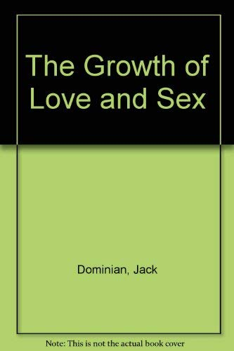 The Growth of Love and Sex: Jack Dominian